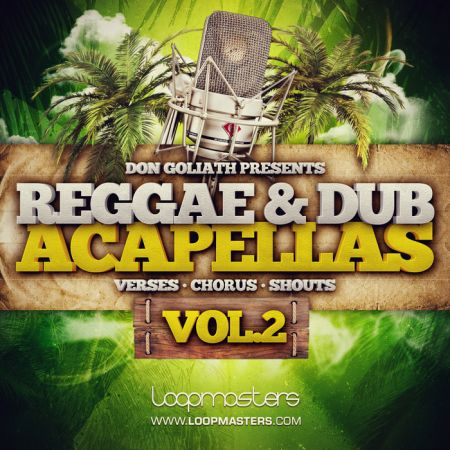 Loopmasters Don Goliath Reggae and Dub Acapellas Vol.2 WAV-MAGNETRiXX