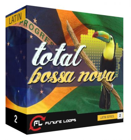 Future Loops Total Bossa Nova WAV REX