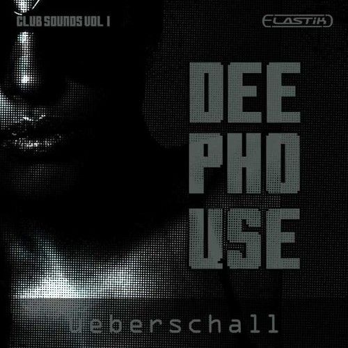Ueberschall Deep House Club Sounds Vol.1 Elastik-MAGNETRiXX