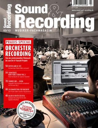 Sound und Recording Magazin No 03 2013