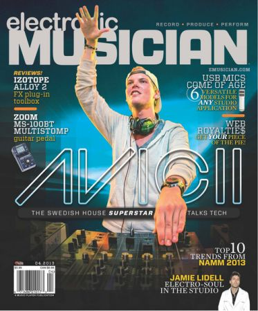Electronic Musician - April 2013