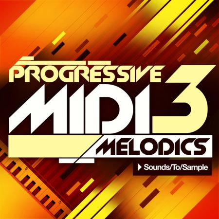 Sounds To Sample Progressive MIDI Melodics 3 WAV MiDi-MAGNETRiXX