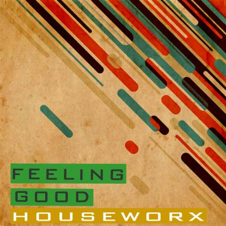 WM Entertainment WM Pres Feeling Good Houseworx WAV-MAGNETRiXX