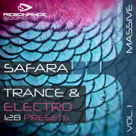 Resonance Sound Aiyn Zahev Safara Vol.1 for NI Massive MiDi Synth Presets-MAGNETRiXX