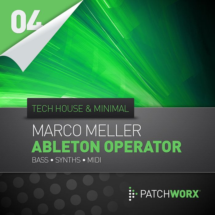 Loopmasters Marco Meller Tech House And Minimal Ableton Operator Synth Presets MIDI-MAGNETRiXX