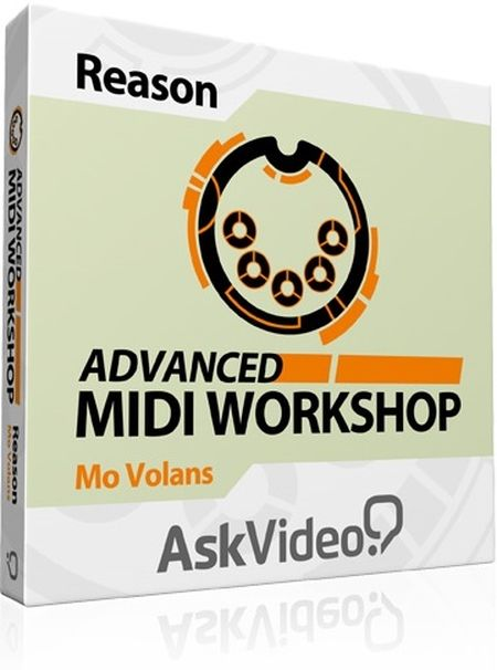 AskVideo - Reason 301 Advanced MIDI Workshop TUTORiAL