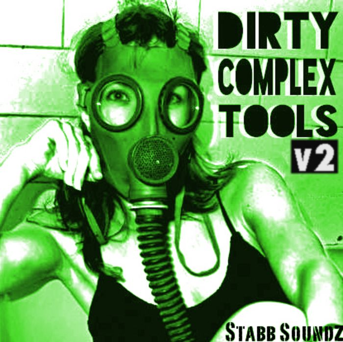 Stabb Soundz Dirty Complextro Toolz Vol.2 FXB-MAGNETRiXX