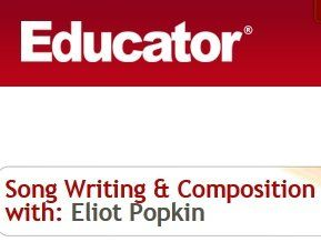 Educator Song Writing and Composition with Eliot Popkin TUTORiAL-MAGNETRiXX
