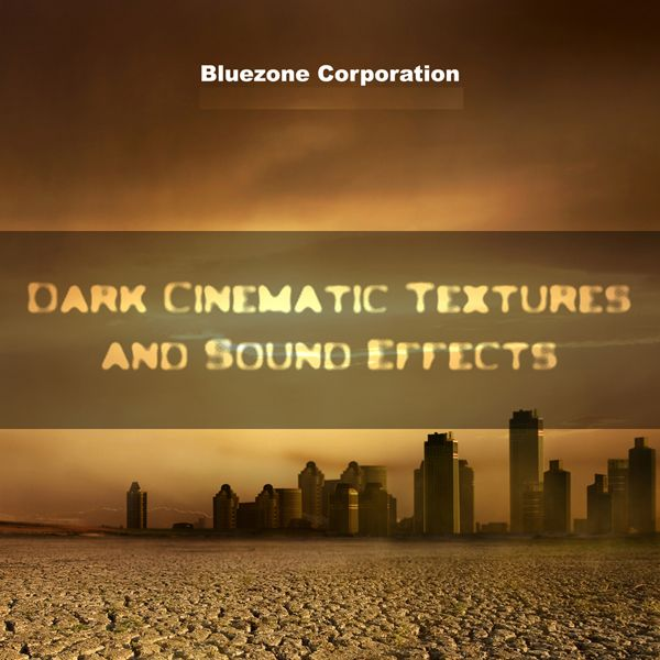 Bluezone Corporation Dark Cinematic Textures and Sound Effects WAV AiFF-MAGNETRiXX
