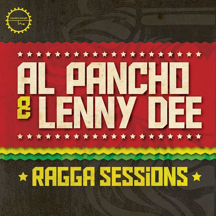 Industrial Strength Records Al Pancho and Lenny Dee Ragga Sessions WAV AiFF MiDi NMSV-MAGNETRiXX