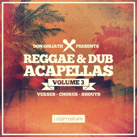 Loopmasters Don Goliath Reggae and Dub Acapellas Vol.3 MULTiFORMAT