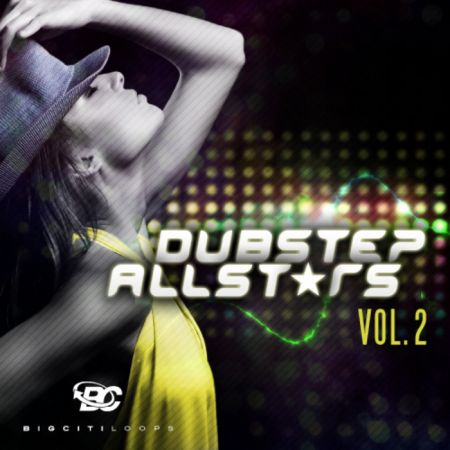Big Citi Loops Dubstep Allstars Vol.2 MULTiFORMAT SCD DVDR-BYS