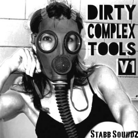 Stabb Soundz Dirty Complextro Toolz Vol.1 FXB-MAGNETRiXX