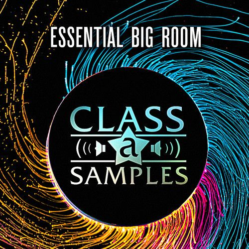 Class A Samples Essential Big Room WAV-MAGNETRiXX