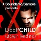 Sounds To Sample Presents Deepchild Urban Techno WAV Ableton Project ALS ASD-MAGNETRiXX