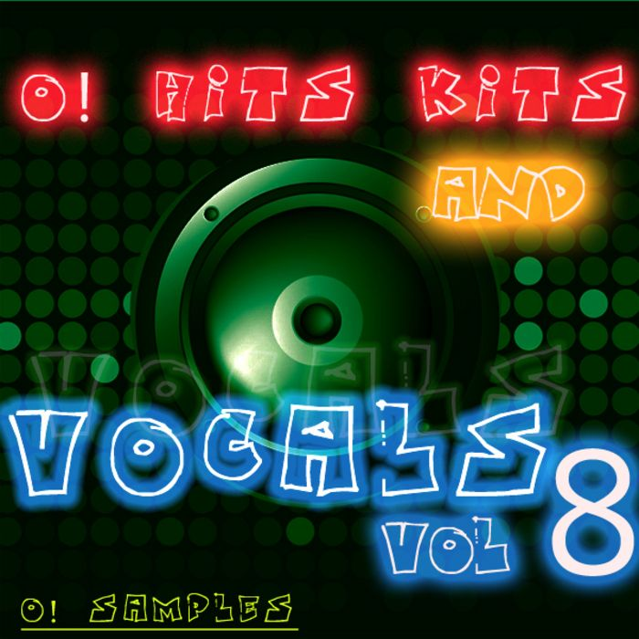 O! Samples O! Hits Kits and Vocals Vol.8 WAV MiDi-MAGNETRiXX