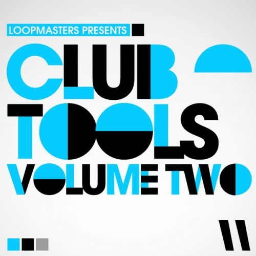Loopmasters Club Tools Vol.2 MULTiFORMAT-MAGNETRiXX