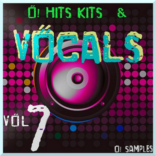 O! Samples O! Hits Kits and Vocals Vol.7 WAV MiDi-MAGNETRiXX