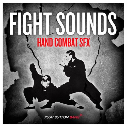 Push Button Bang Fight Sounds Hand Combat SFX MULTiFORMAT-MAGNETRiXX