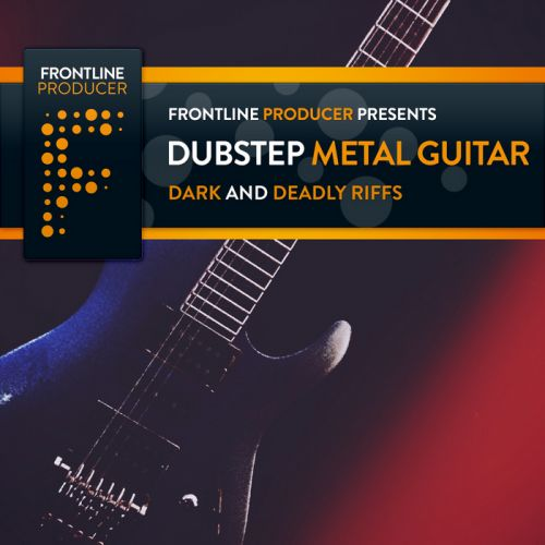 Frontline Producer Dubstep Metal Guitars WAV REX2-MAGNETRiXX