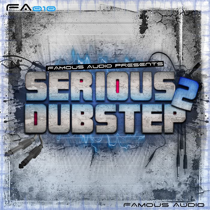 Famous Audio - Serious Dubstep 2 WAV