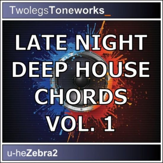 Twolegs Toneworks Late Night Deep House Chords For Zebra-MAGNETRiXX