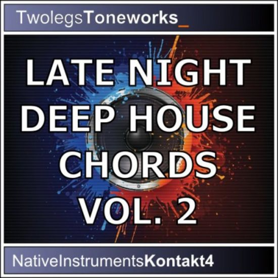 Twolegs Toneworks Late Night Deep House Chords Vol.2 For KONTAKT-MAGNETRiXX