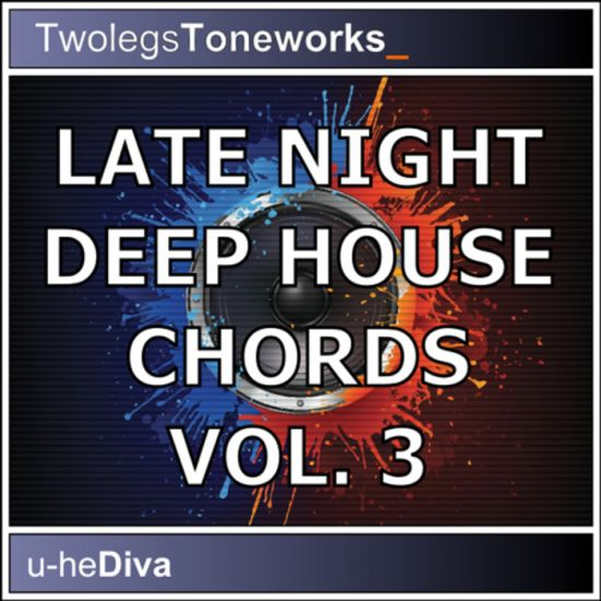 Twolegs Toneworks Late Night Deep House Chords Vol.3 For Diva-MAGNETRiXX