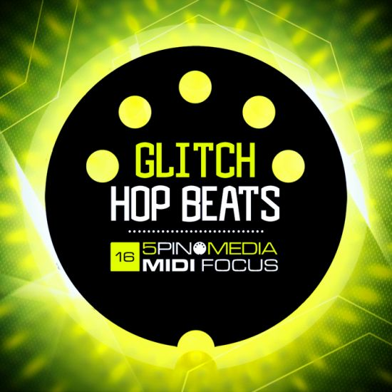 5Pin Media MIDI Focus Glitch Hop Beats MULTiFORMAT-MAGNETRiXX