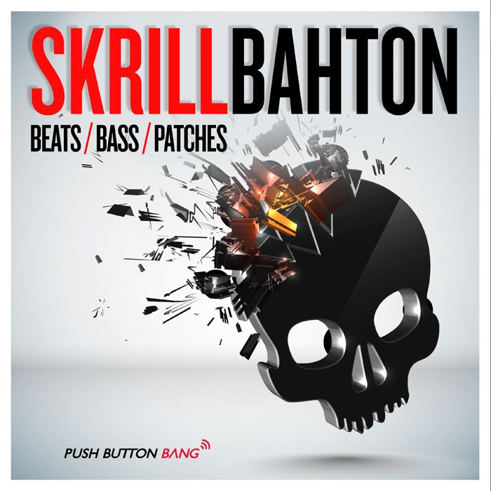 Push Button Bang Skrillbahton MULTiFORMAT-MAGNETRiXX