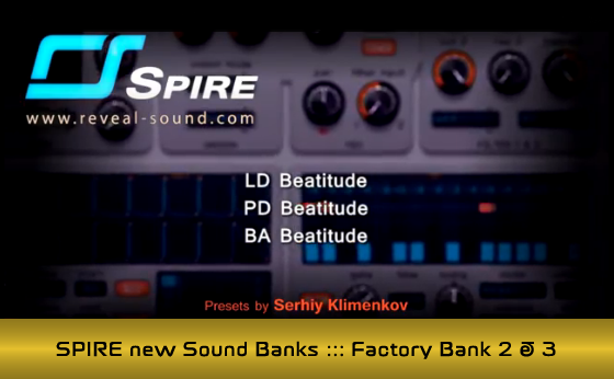 SPIRE new Sound Banks ::: Factory Bank 2 & 3