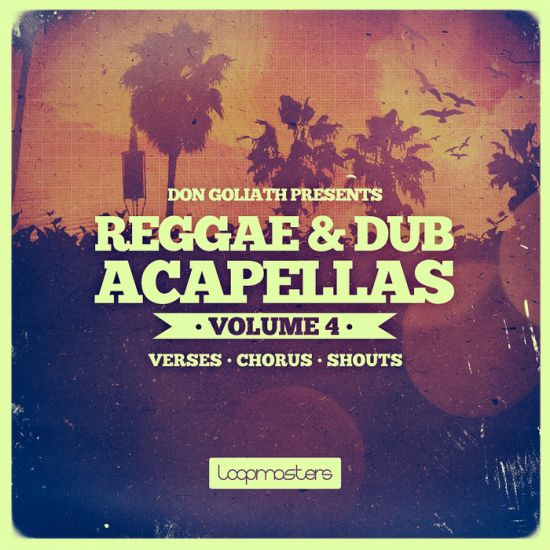 Loopmasters Don Goliath Reggae and Dub Acapellas Vol.4 MULTiFORMAT