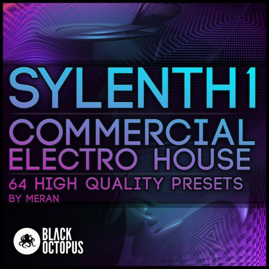 Black Octopus Sylenth1 Commercial Electro House Sylenth Presets-MAGNETRiXX