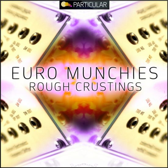 Particular Euro Munchies Rough Crustings WAV REX2-MAGNETRiXX