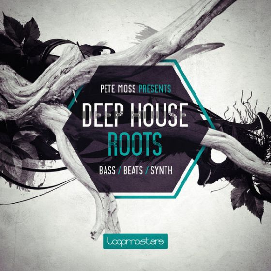 Loopmasters Pete Moss Presents Deep House Roots MULTiFORMAT-MAGNETRiXX