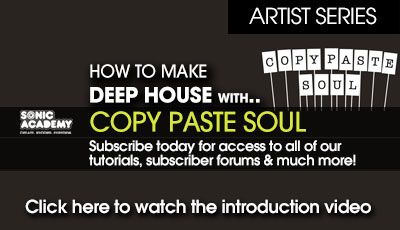 Sonic Academy Deep House With Copy Paste Soul TUTORiAL-MATRiX