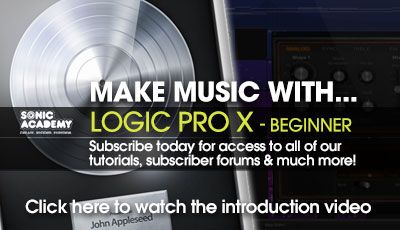 Sonic Academy Make Music With Logic Pro X For Beginners TUTORiAL-MATRiX