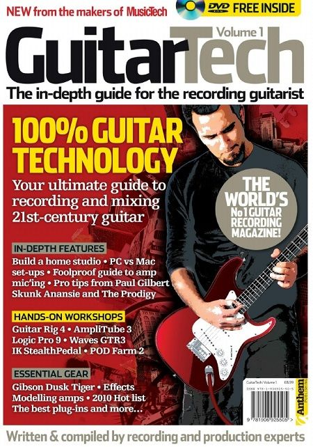 MusicTech Focus: Guitar Tech - Vol.1 2013