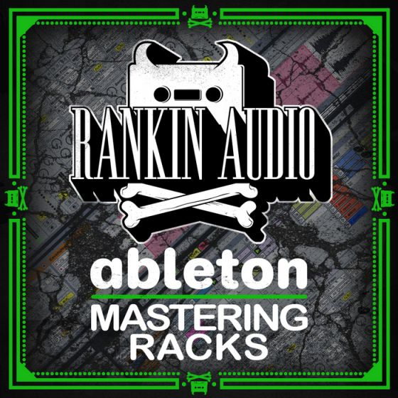 Ranking High Audio Ableton Mastering Tracks Rack Presets REPACK-MATRiX