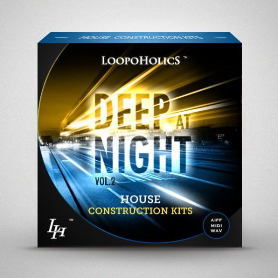 Loopoholics Deep At Night Vol.2 House Construction Kits WAV AiFF MiDi-AUDIOXiMiK