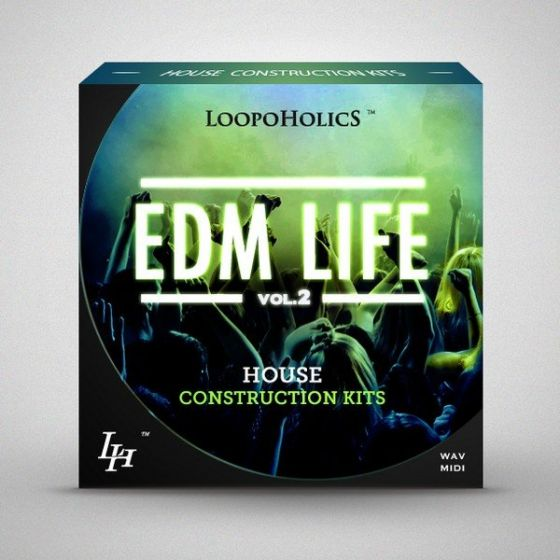 Loopoholics EDM Life Vol.2 House Construction Kits WAV MiDi-AUDIOXiMiK