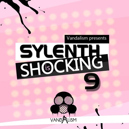 Vandalism Sylenth Is Shocking 9 For Sylenth1 FXB-MAGNETRiXX