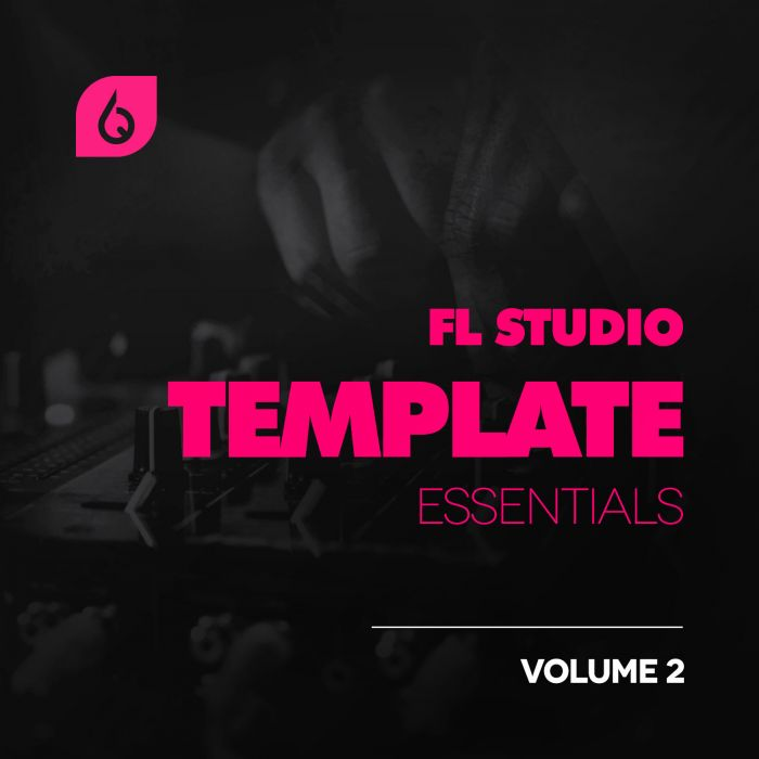 Freshly Squeezed Samples FL Studio Template Essentials Volume 2 FLP Project File