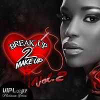 VIP Loops Break Up to Make Up Vol.2 ACiD WAV MiDi REX AiFF-MAGNETRiXX