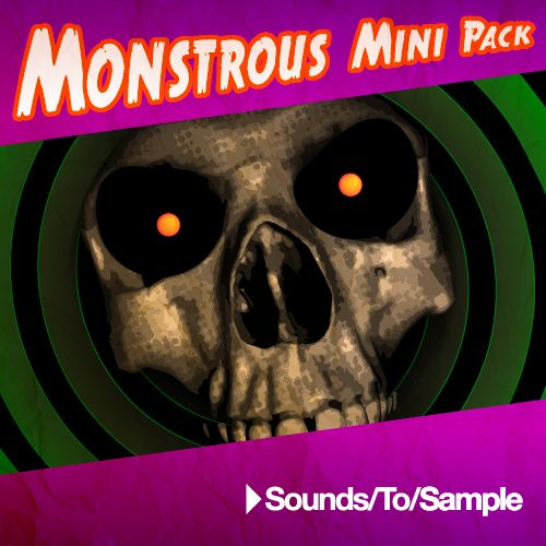 Sounds To Sample - Monstrous Mini Pack WAV