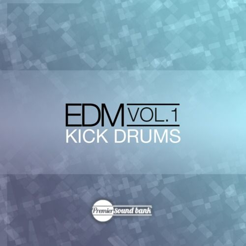 Premier Sound Bank EDM Drum Kicks Volume 1 WAV-MAGNETRiXX