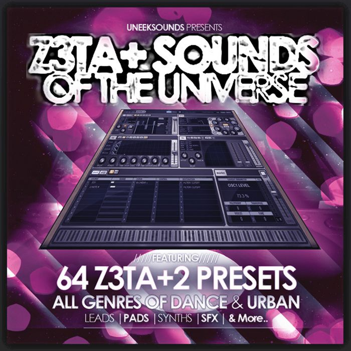 Uneek Sounds Z3ta Sounds Of The Universe for Cakewalk Z3ta