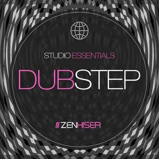 Zenhiser Studio Essentials Dubstep WAV