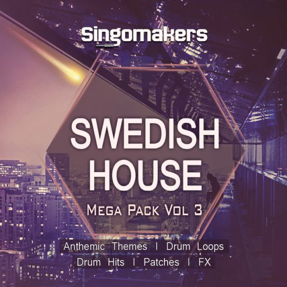 Singomakers Swedish House Mega Pack Vol.3 MULTiFORMAT-MAGNETRiXX