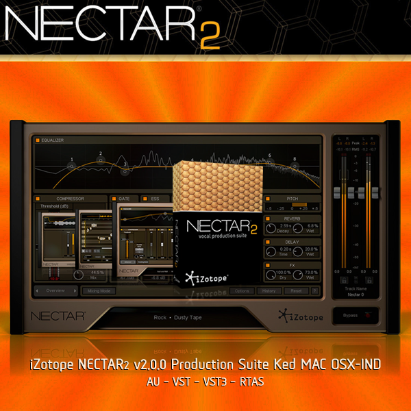 iZotope NECTAR2 v2.0.0 Production Suite Ked MAC OSX-IND